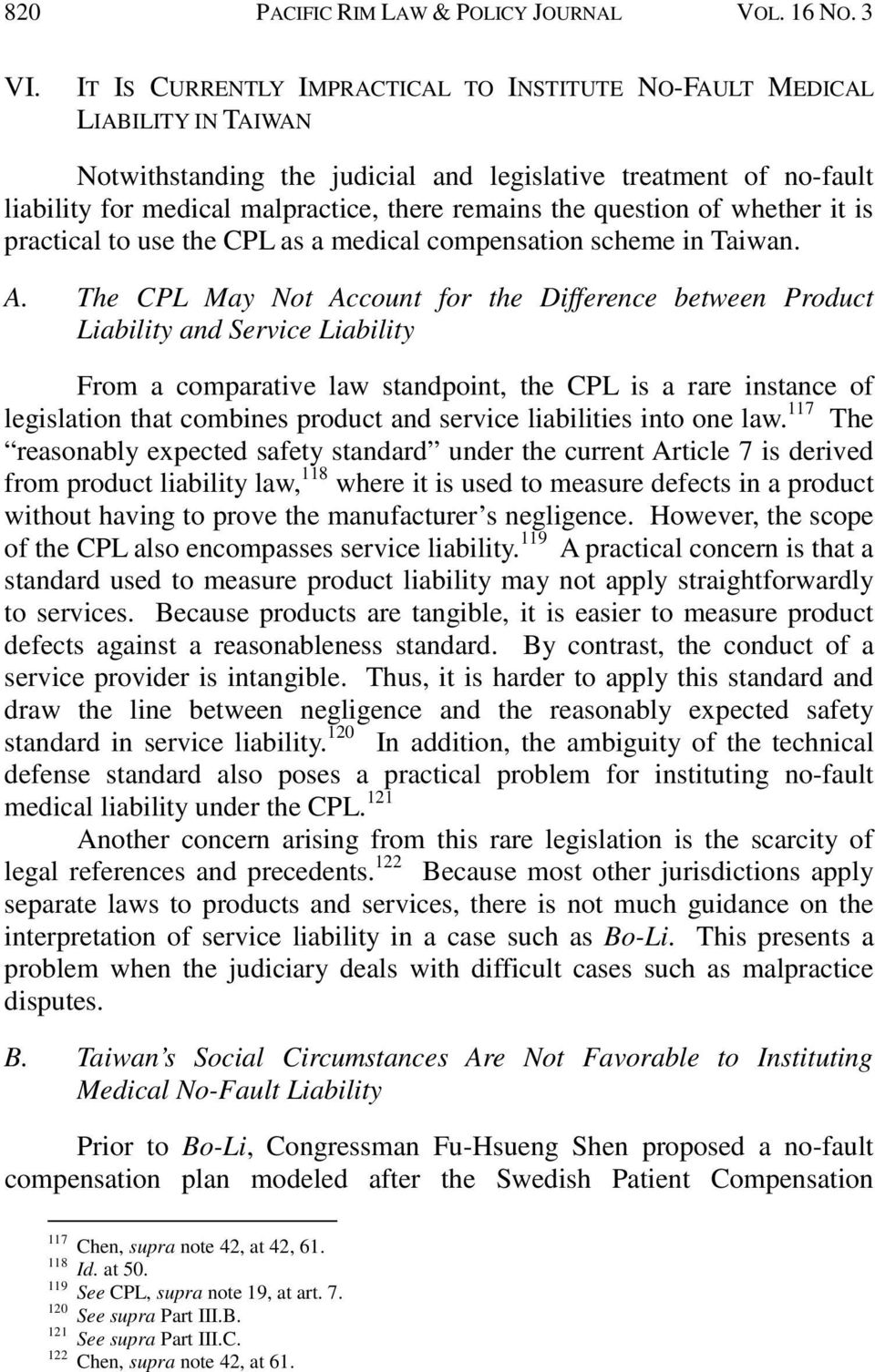 question of whether it is practical to use the CPL as a medical compensation scheme in Taiwan. A.