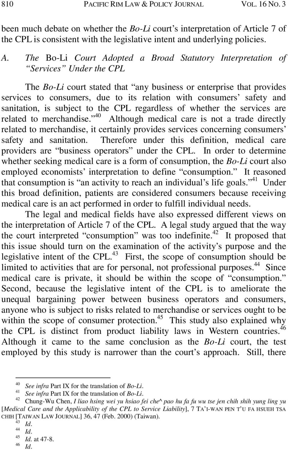 ticle 7 of the CPL is consistent with the legislative intent and underlying policies. A.