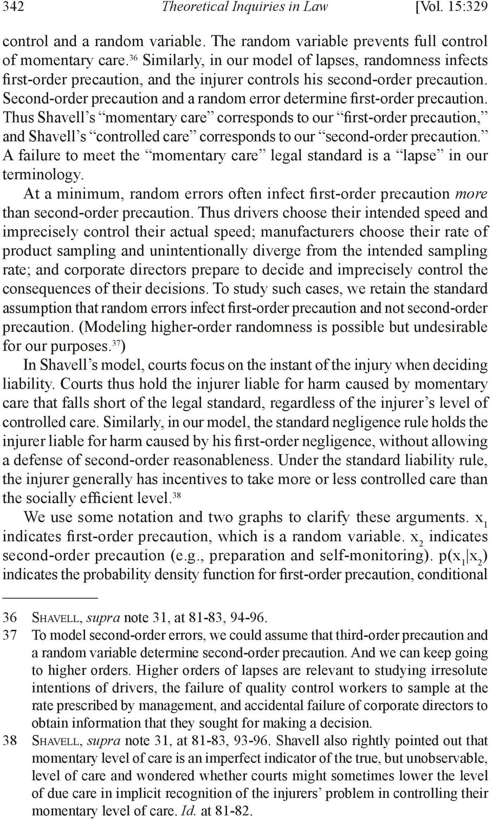 Second-order precaution and a random error determine first-order precaution.