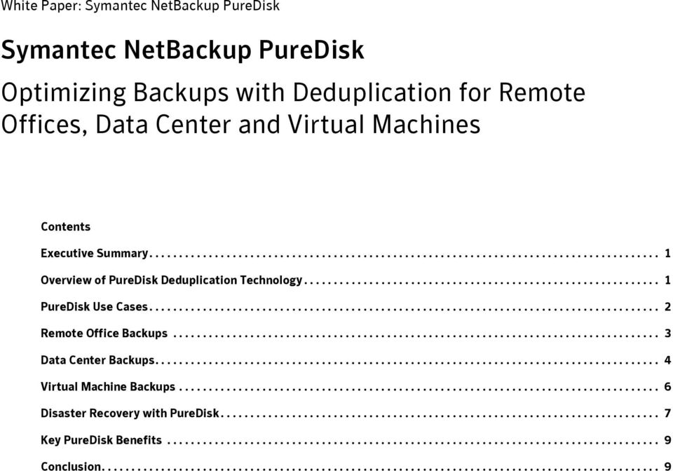 ..................................................................................... 2 Remote Office Backups.................................................................................. 3 Data Center Backups.