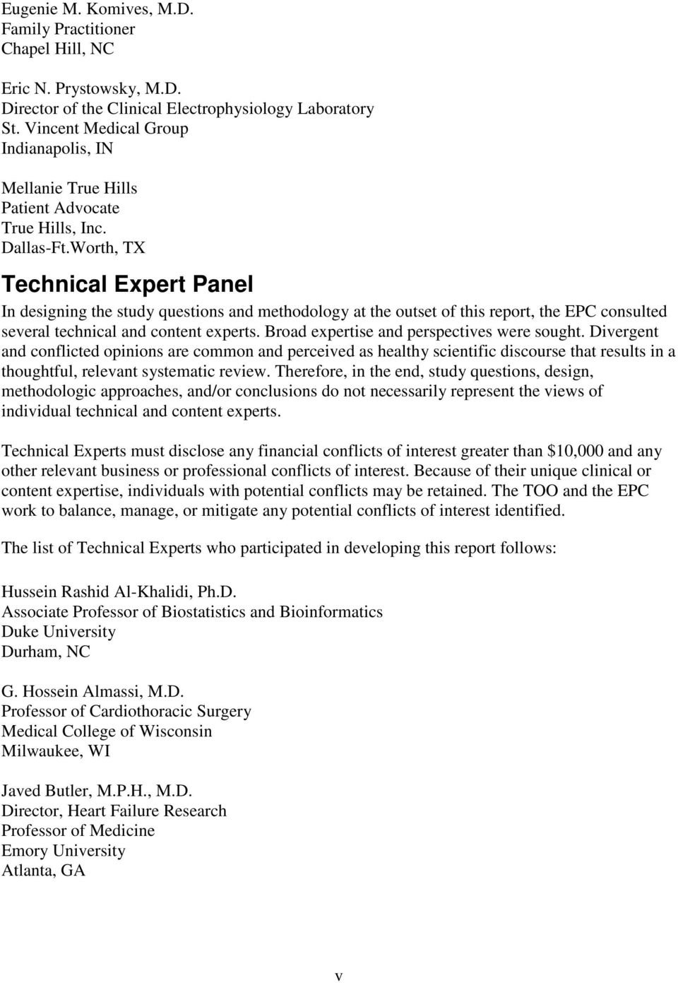 Worth, TX Technical Expert Panel In designing the study questions and methodology at the outset of this report, the EPC consulted several technical and content experts.