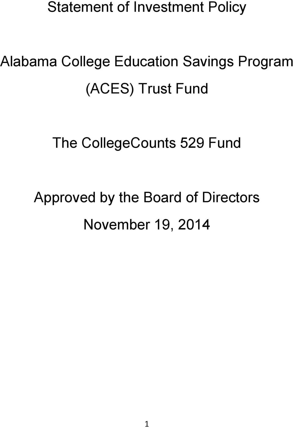 Trust Fund The CollegeCounts 529 Fund