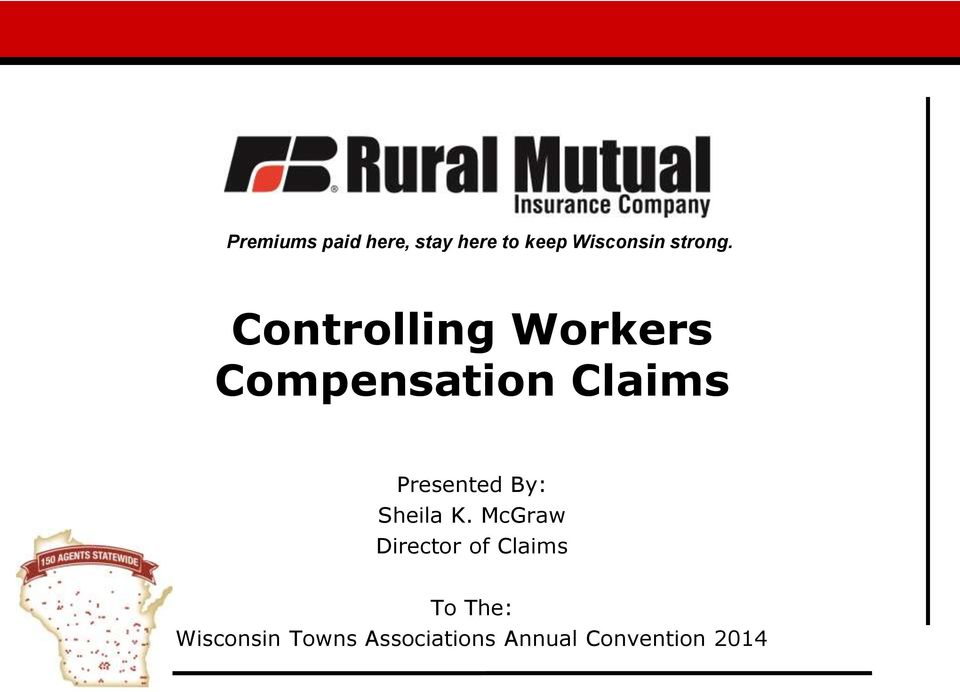 Controlling WWWWoer Workers Compensation Claims