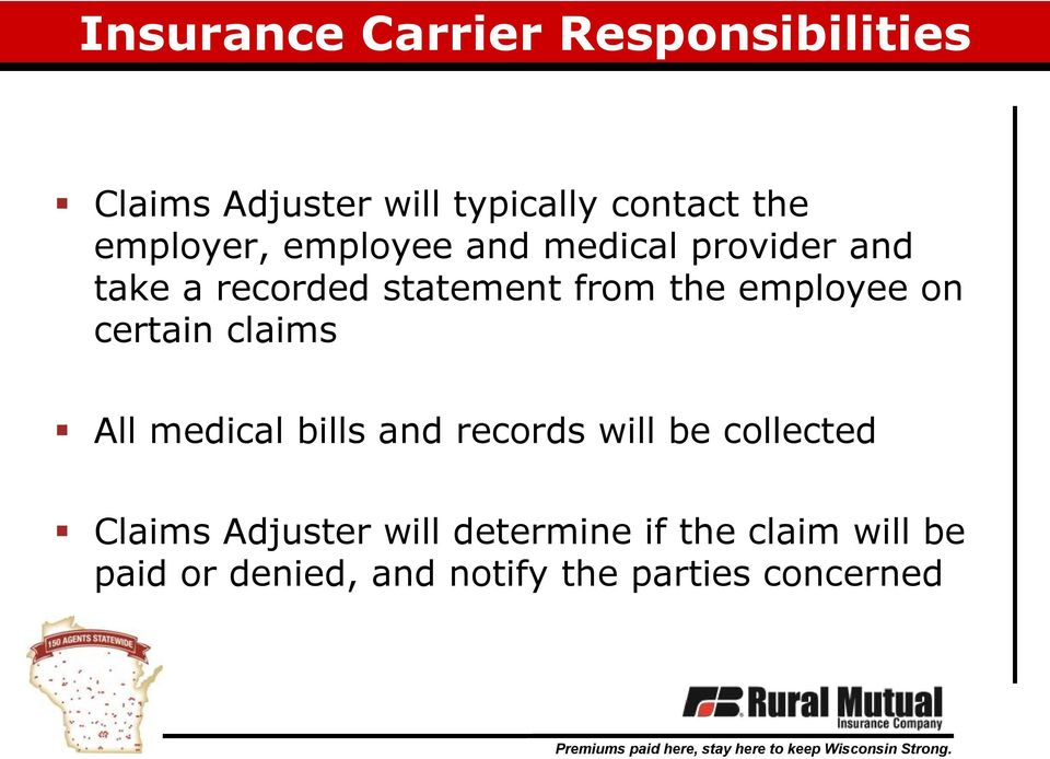 employee on certain claims All medical bills and records will be collected Claims