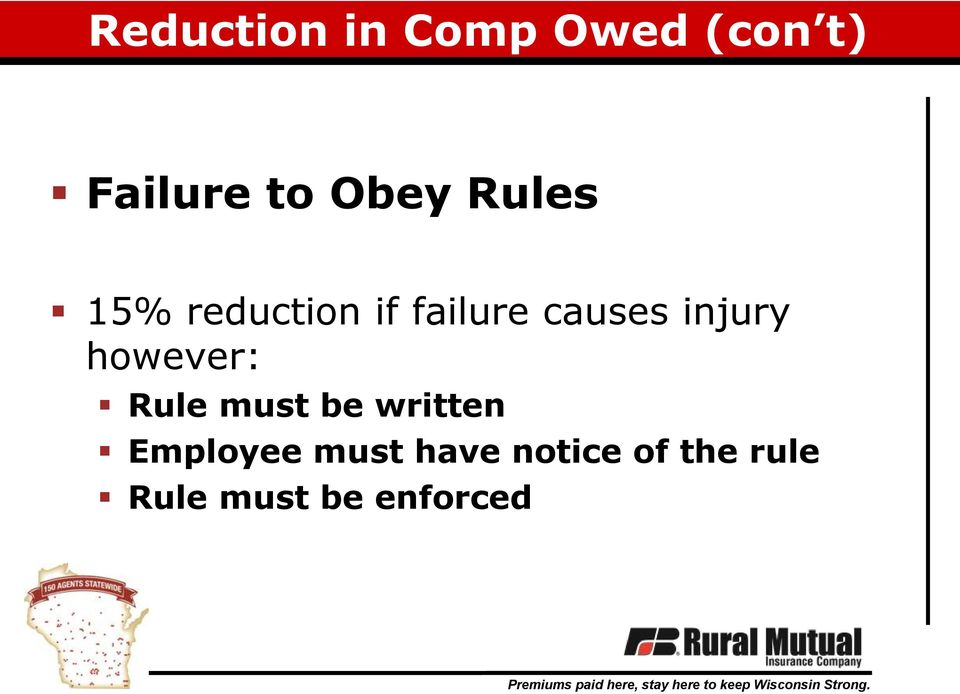injury however: Rule must be written Employee