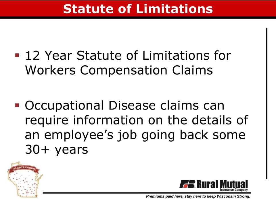 Occupational Disease claims can require