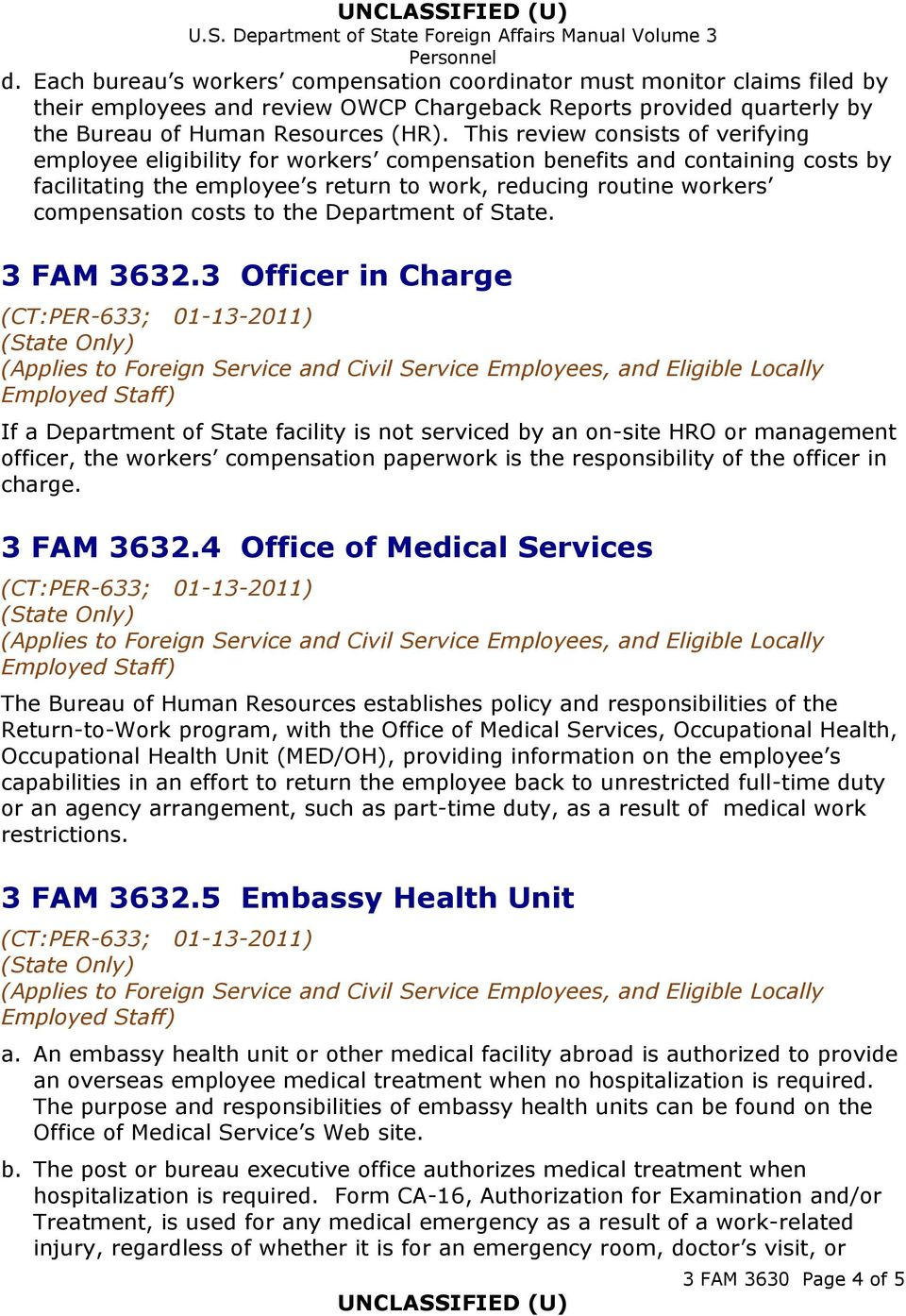 costs to the Department of State. 3 FAM 3632.