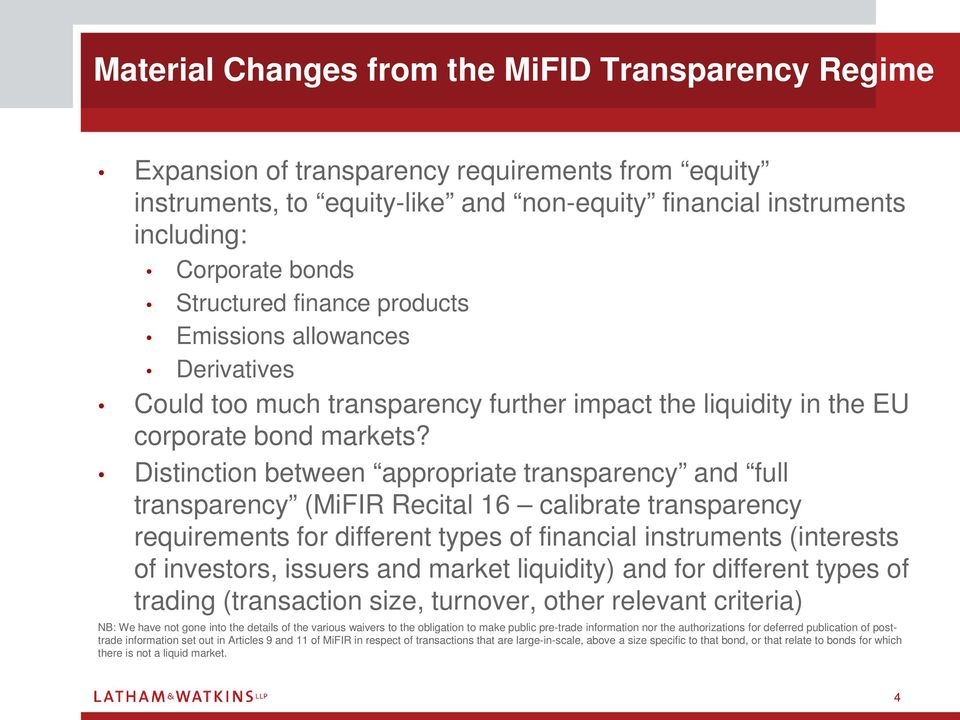 Distinction between appropriate transparency and full transparency (MiFIR Recital 16 calibrate transparency requirements for different types of financial instruments (interests of investors, issuers