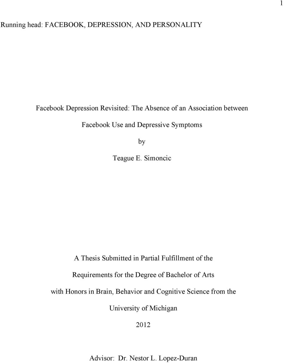 Simoncic A Thesis Submitted in Partial Fulfillment of the Requirements for the Degree of Bachelor of