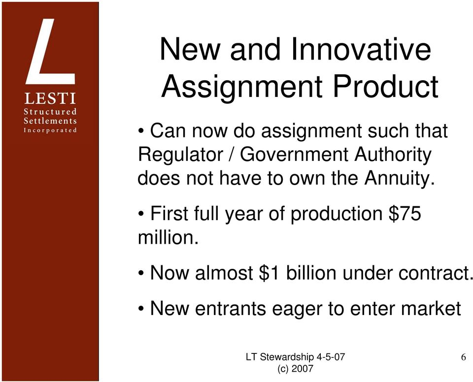 the Annuity. First full year of production $75 million.