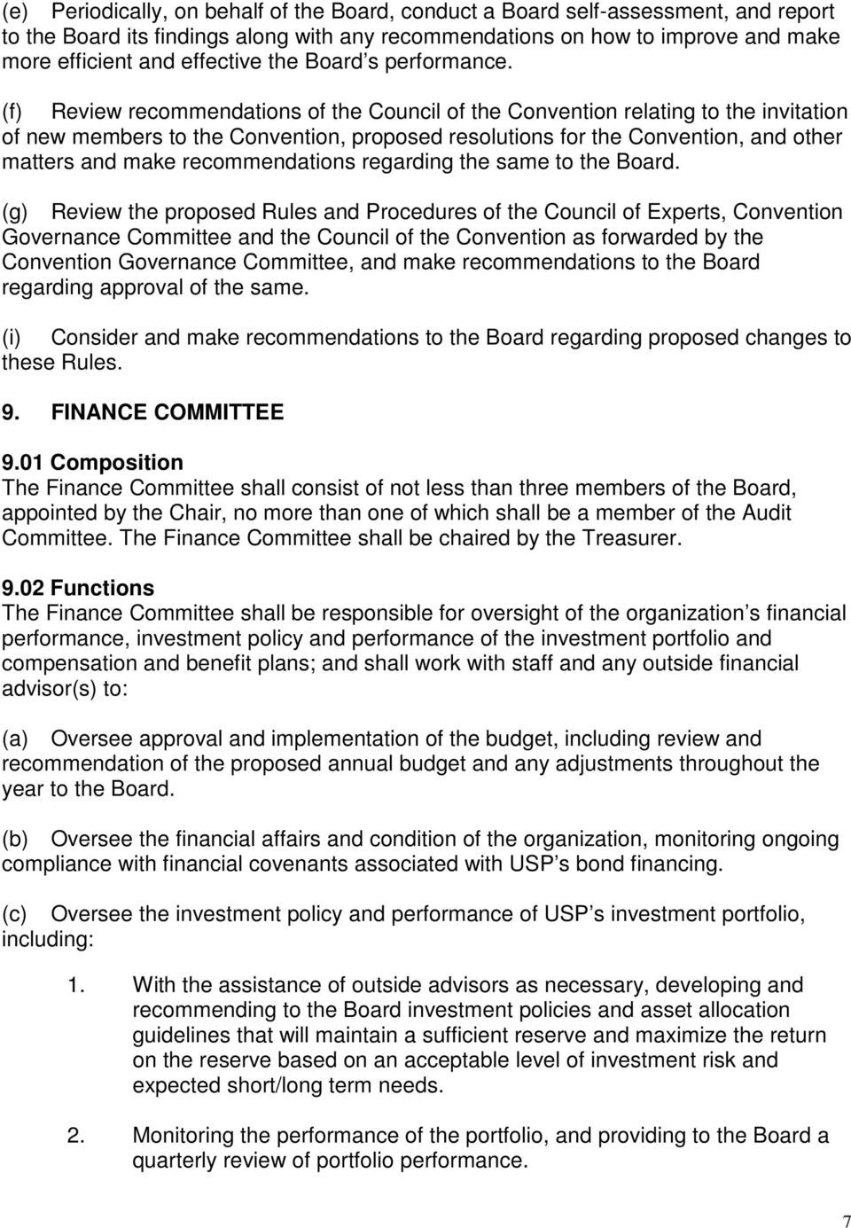 (f) Review recommendations of the Council of the Convention relating to the invitation of new members to the Convention, proposed resolutions for the Convention, and other matters and make