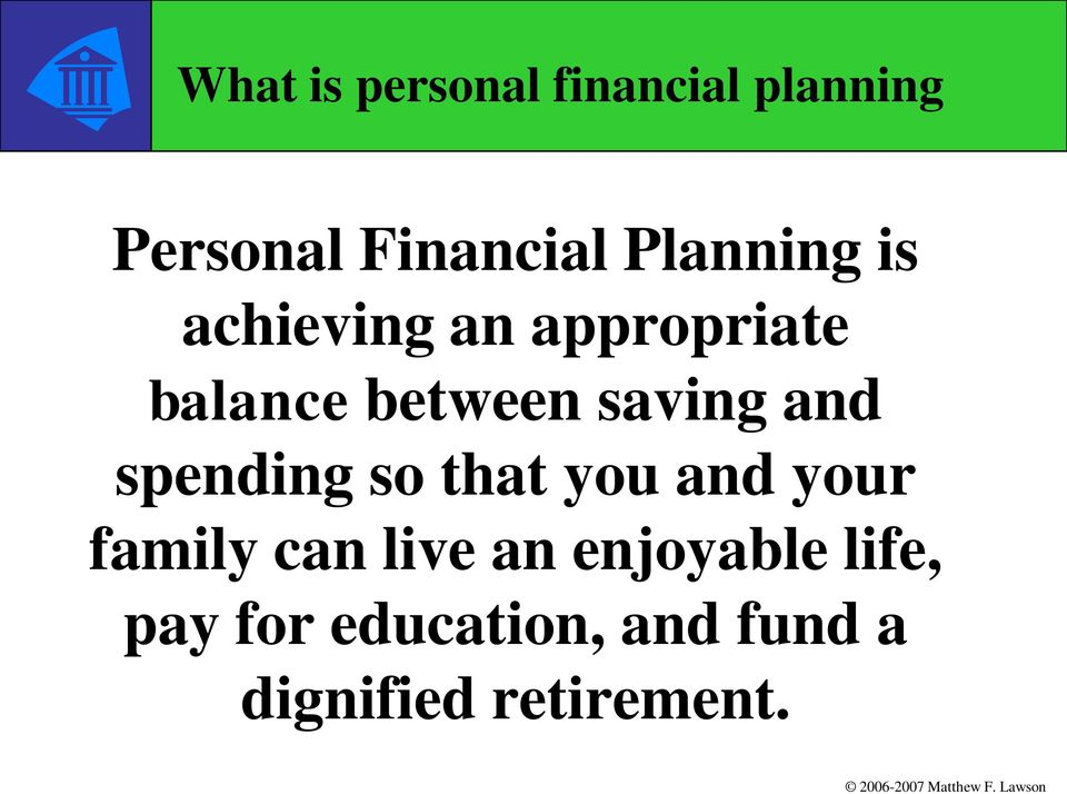 saving and spending so that you and your family can live