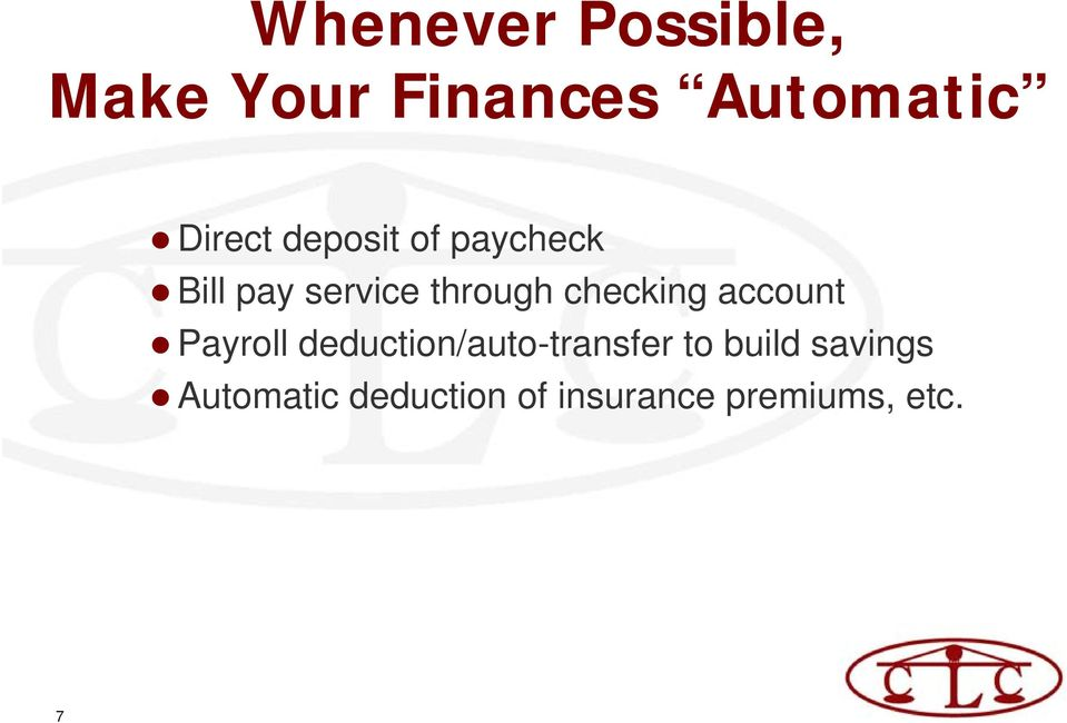 checking account Payroll deduction/auto-transfer to