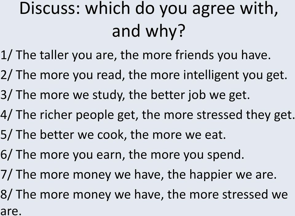 4/ The richer people get, the more stressed they get. 5/ The better we cook, the more we eat.