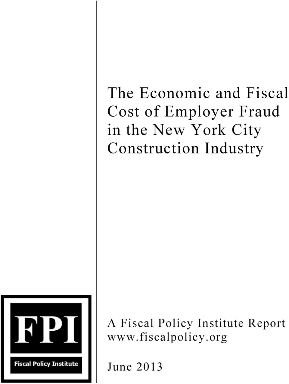 Construction Industry A Fiscal Policy