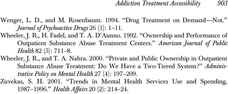 American Journal of Public Health 82 (5): 711 8. Wheeler, J. R., and T. A. Nahra. 2000.