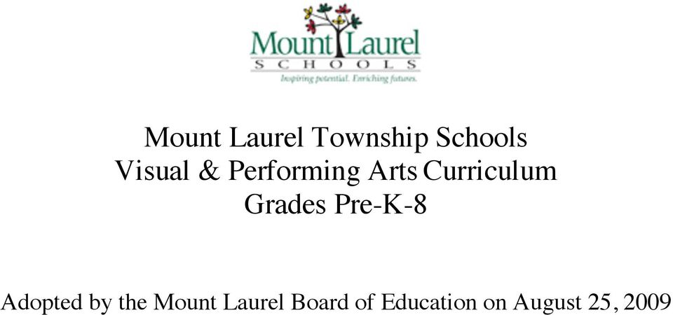 Pre-K-8 Adopted by the Mount Laurel
