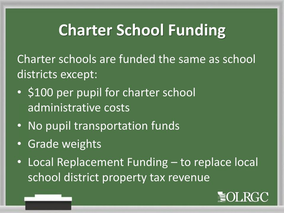 administrative costs No pupil transportation funds Grade weights
