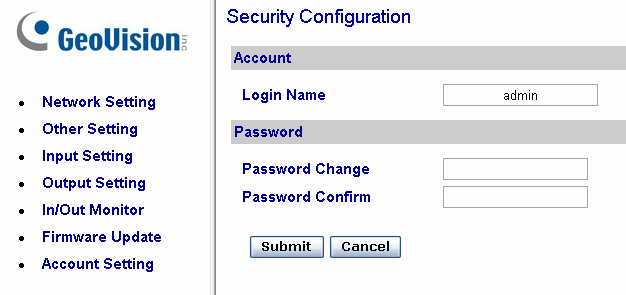 Changing Login ID and Password In the left menu, click Account Setting. This page appears. You can modify the login name and password.