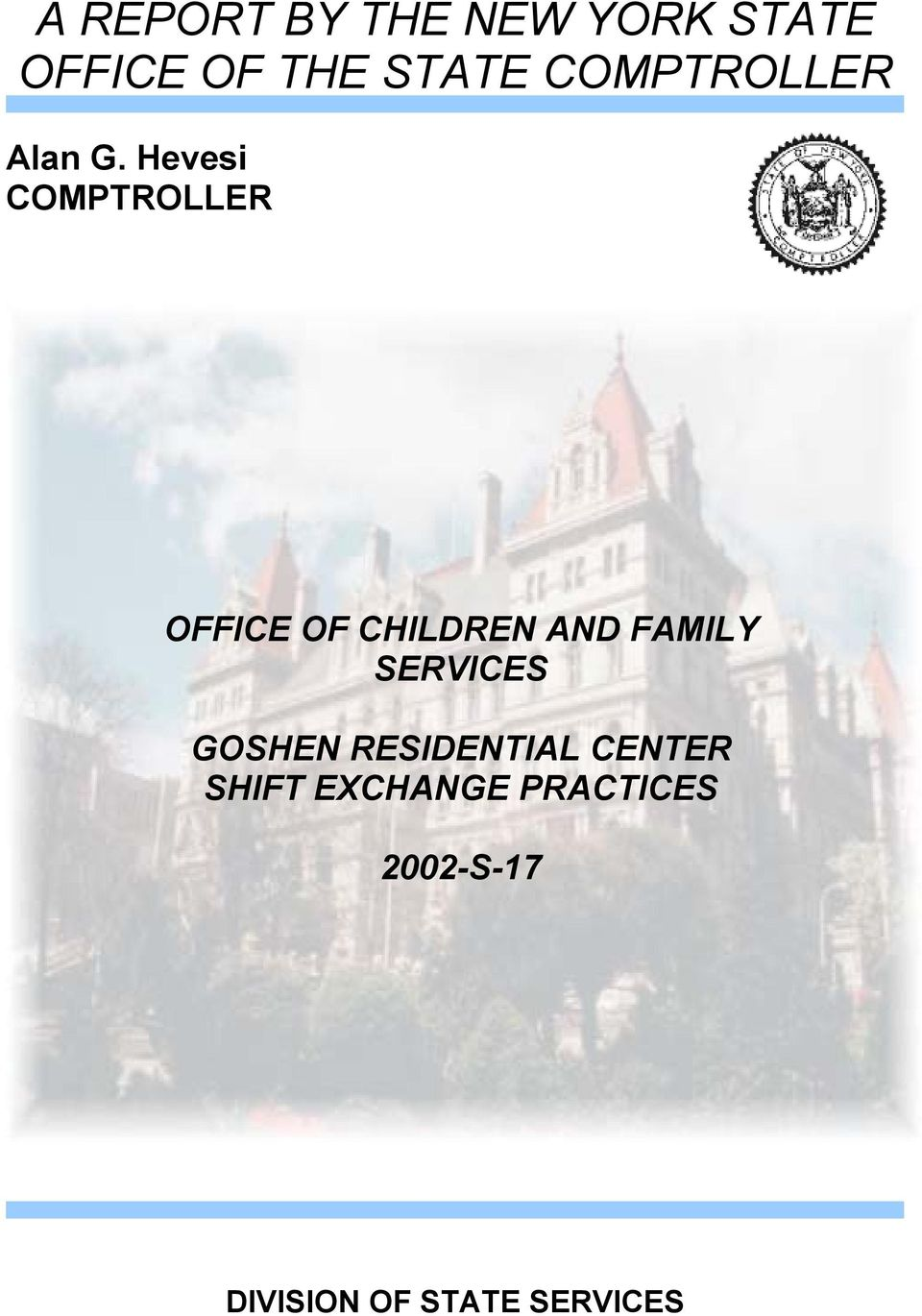 Hevesi COMPTROLLER OFFICE OF CHILDREN AND FAMILY