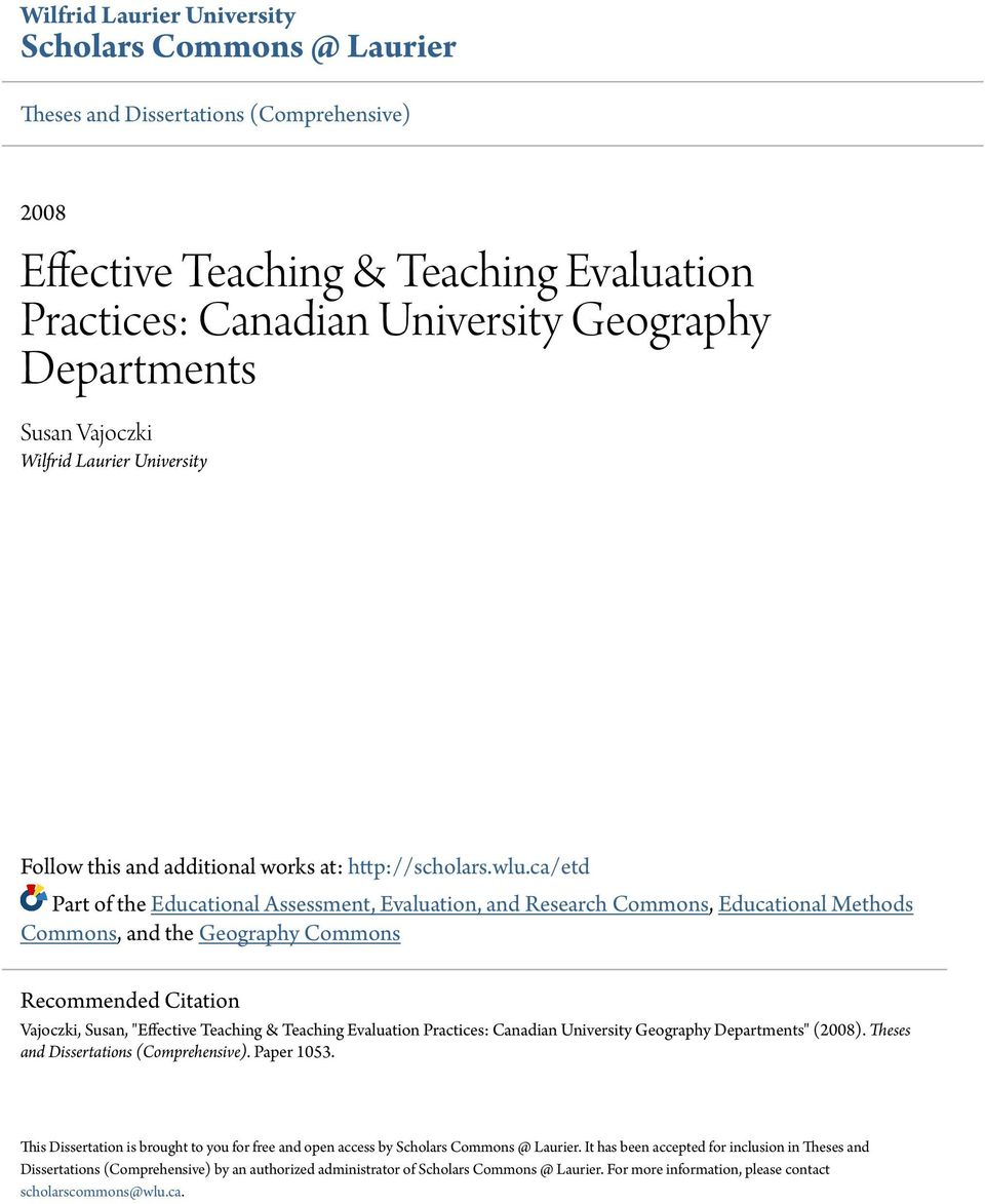 "ca/etd Part of the Educational Assessment, Evaluation, and Research Commons, Educational Methods Commons, and the Geography Commons Recommended Citation Vajoczki, Susan, ""Effective Teaching &"