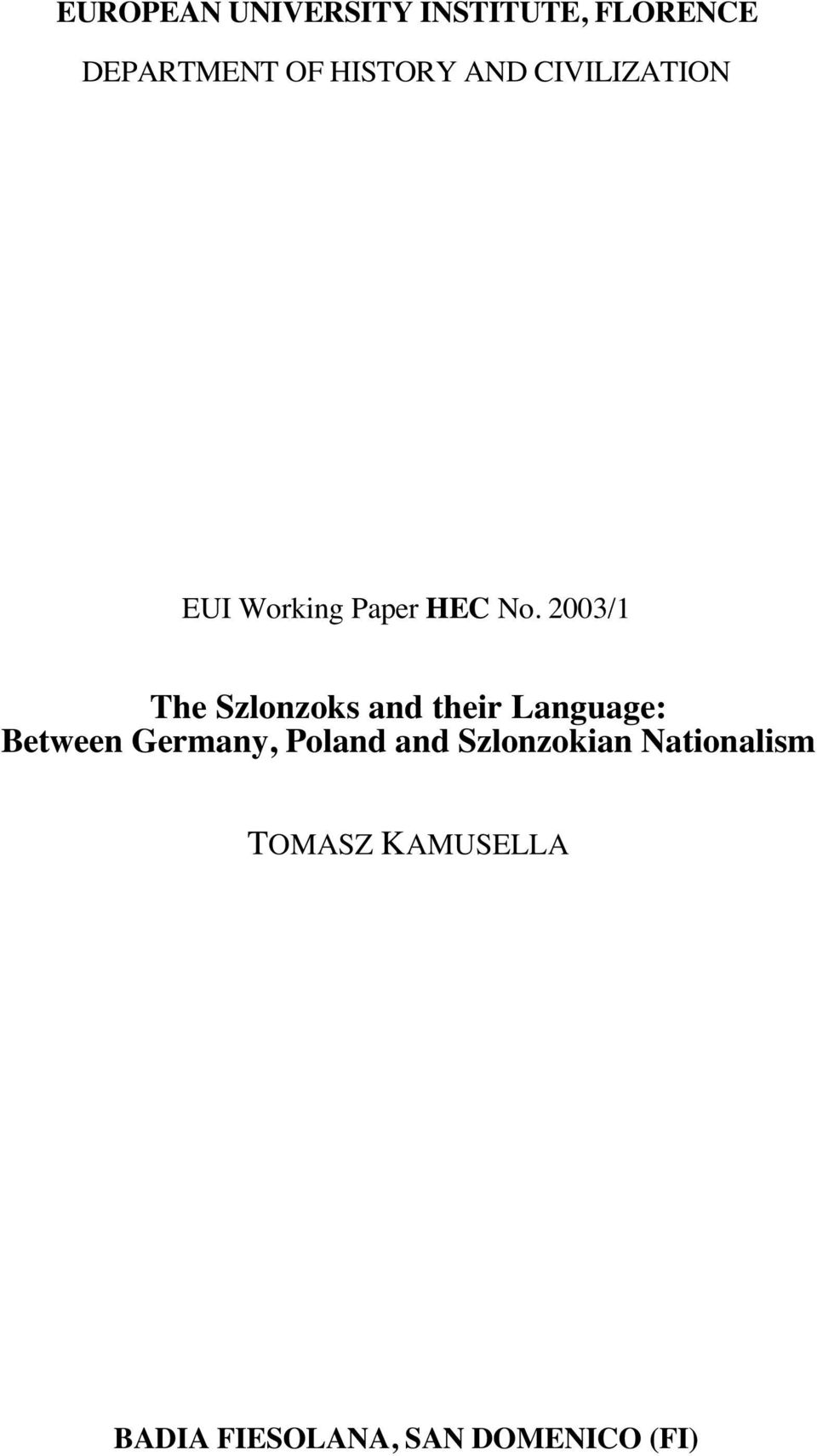 2003/1 The Szlonzoks and their Language: Between Germany,