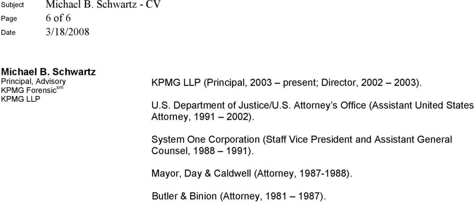 Attorney s Office (Assistant United States Attorney, 1991 2002).