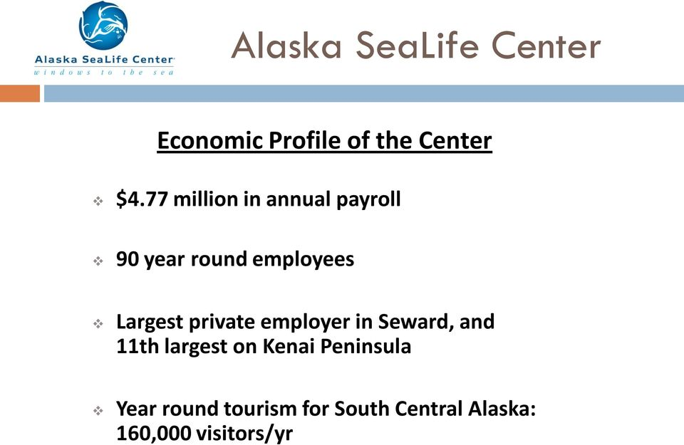 private employer in Seward, and 11th largest on Kenai