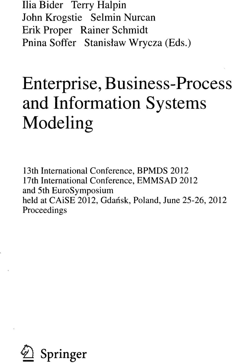 ) Enterprise, Business-Process and Information Systems Modeling 13th International
