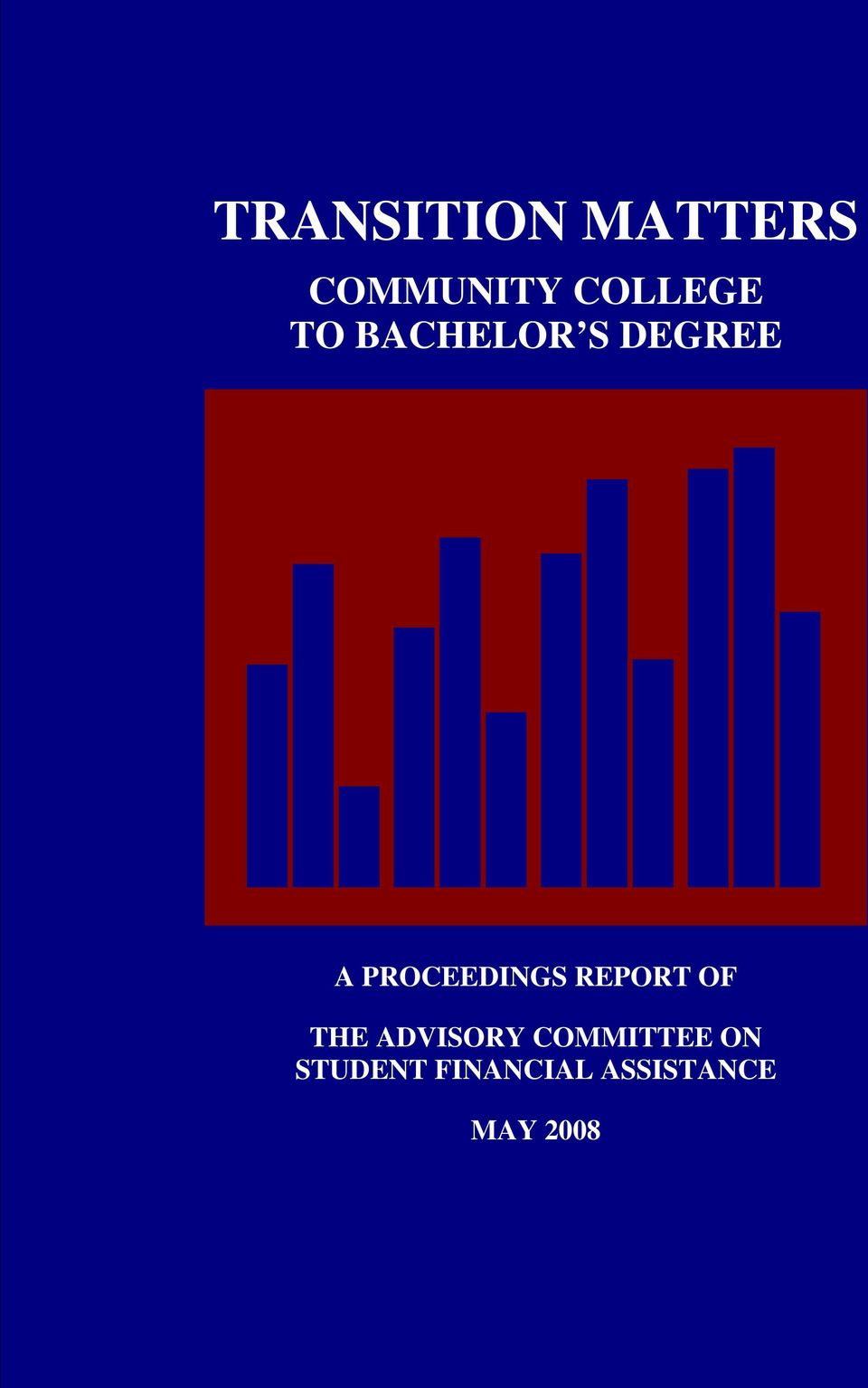 REPORT OF THE ADVISORY COMMITTEE ON