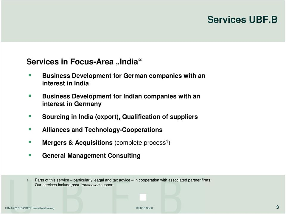 Indian companies with an interest in Germany Sourcing in India (export), Qualification of suppliers Alliances and