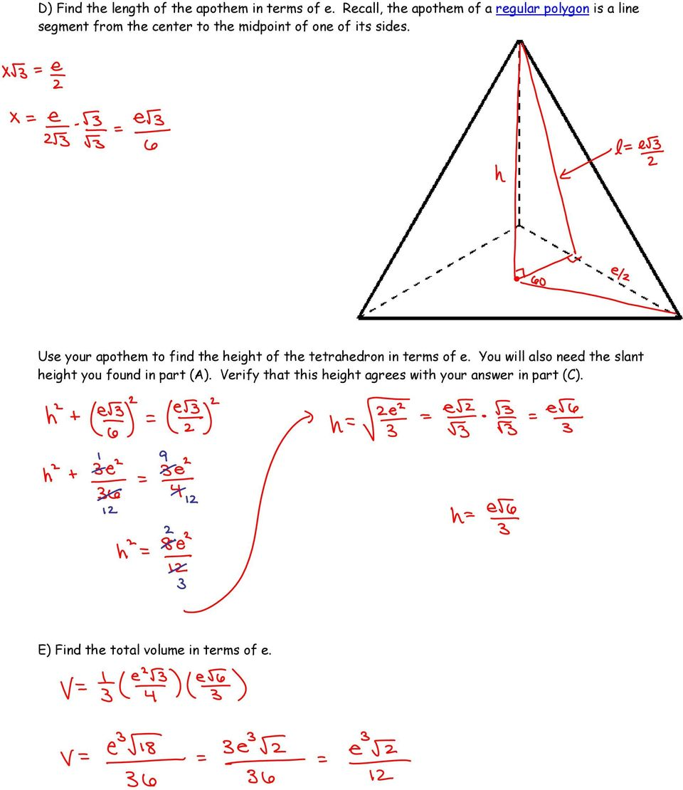 of its sides. Use your apothem to find the height of the tetrahedron in terms of e.