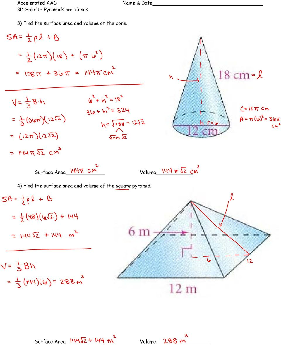cone. Surface Area Volume 4) Find the surface area