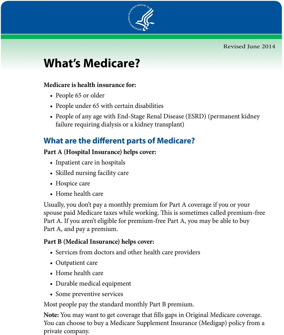 kidney transplant) What are the different parts of Medicare?