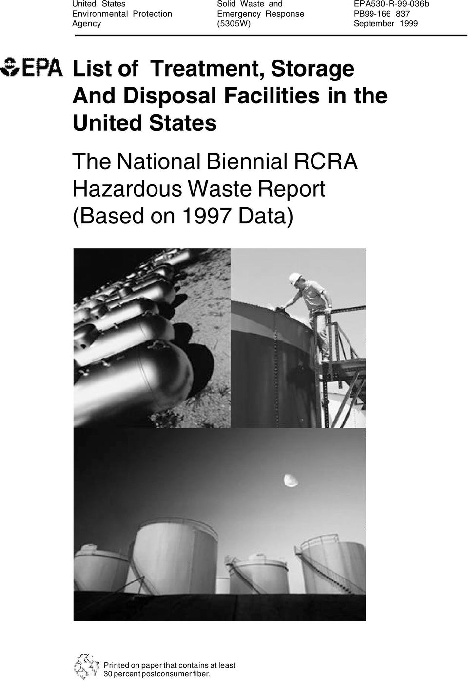 Disposal Facilities in the United States The National Biennial RCRA Hazardous Waste