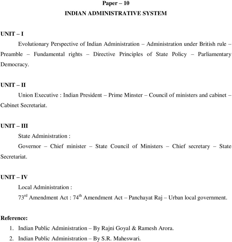 II State Administration : Governor Chief minister State Council of Ministers Chief secretary State Secretariat.