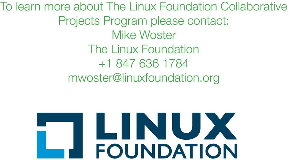contact: Mike Woster The Linux
