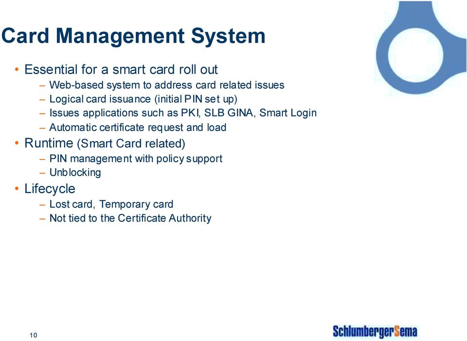 GINA, Smart Login Automatic certificate request and load Runtime (Smart Card related) PIN