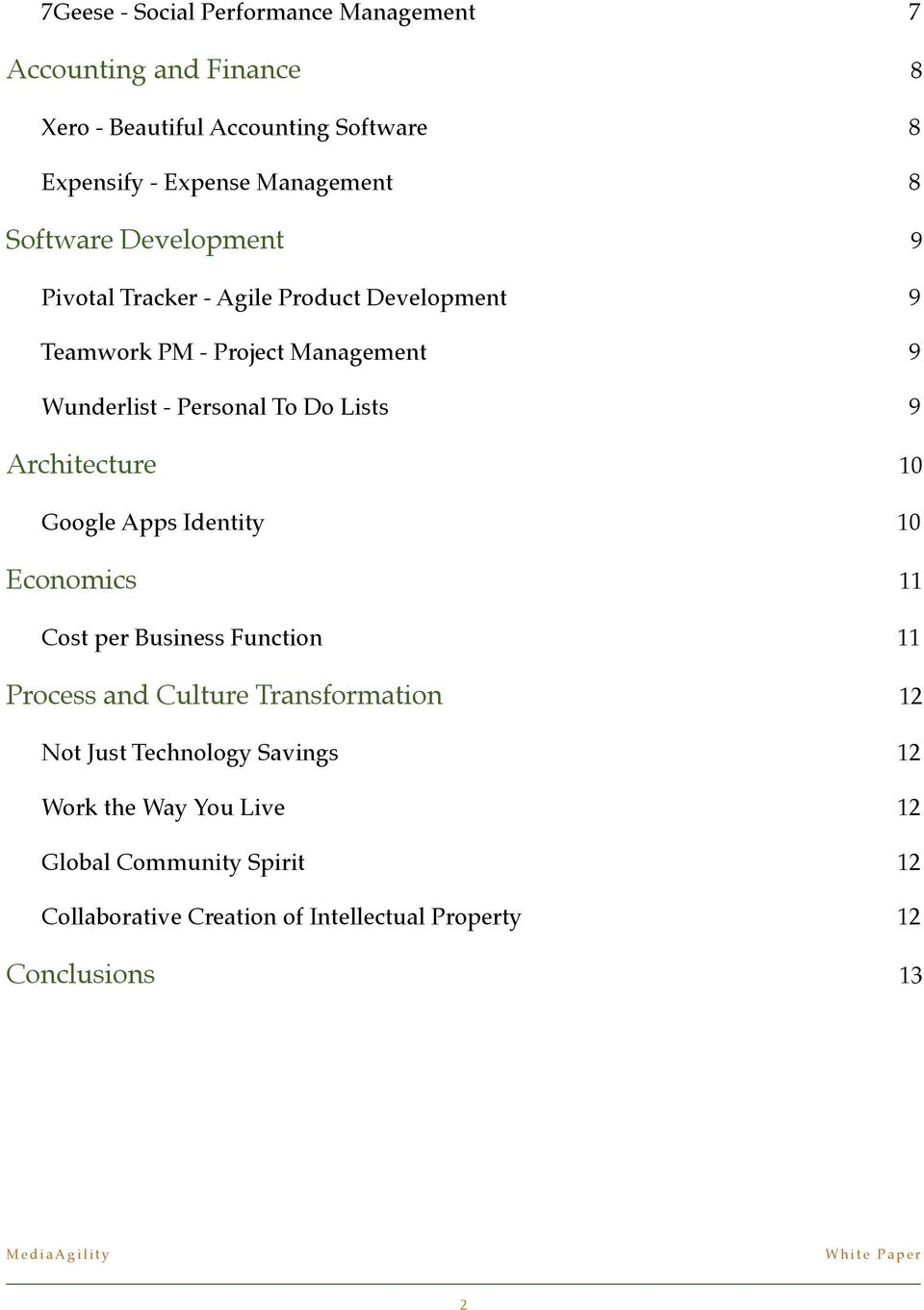 9 Wunderlist - Personal To Do Lists! 9 Architecture! 10 Google Apps Identity! 10 Economics! 11 Cost per Business Function!