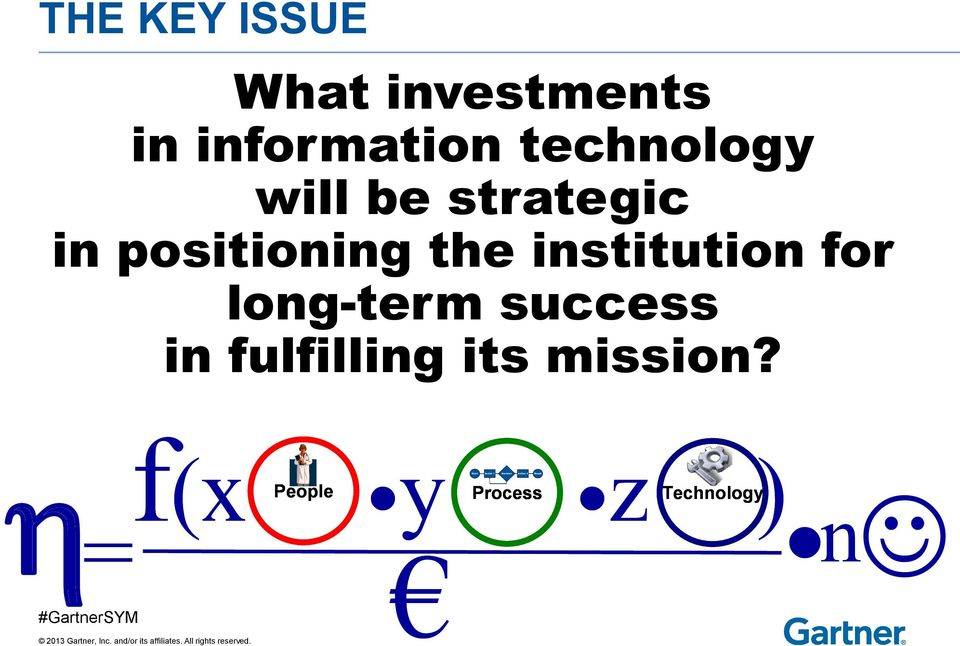 positioning the institution for long-term success in