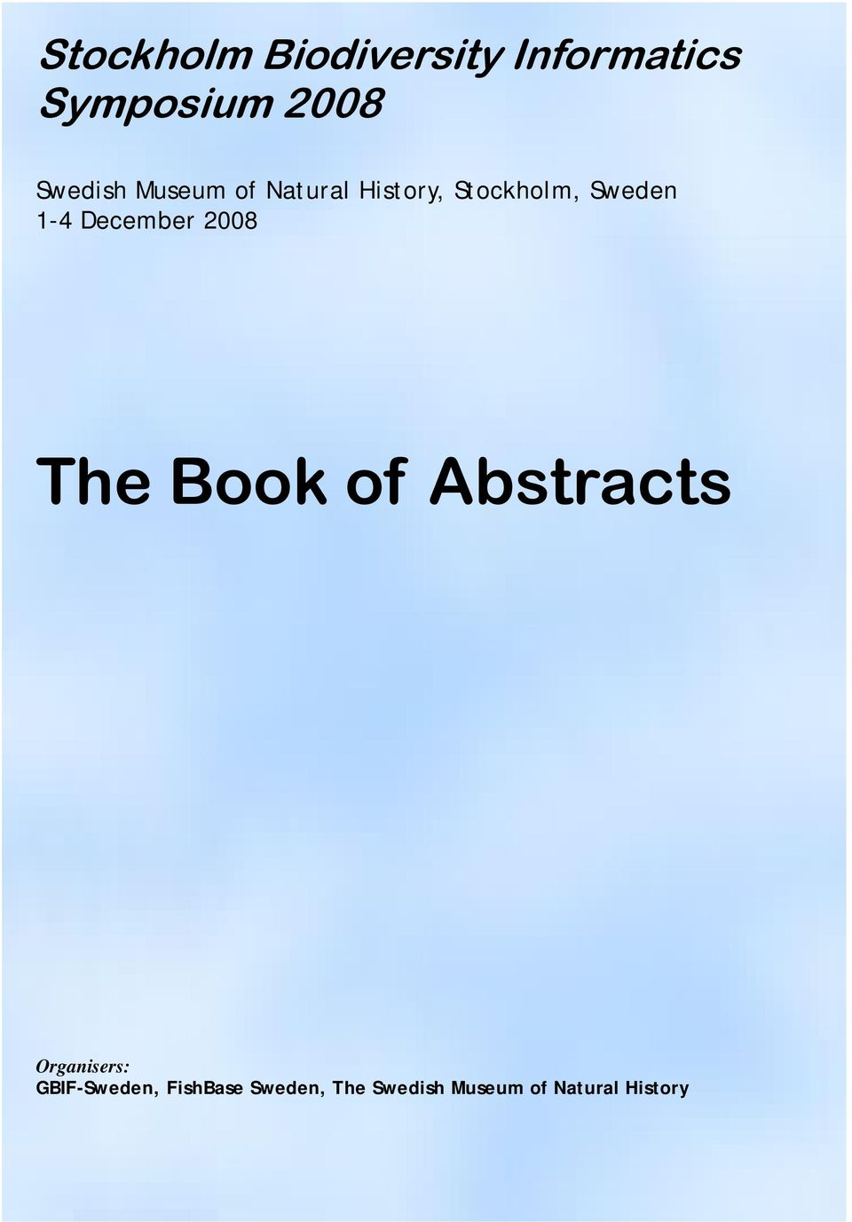 1-4 December 2008 The Book of Abstracts Organisers: