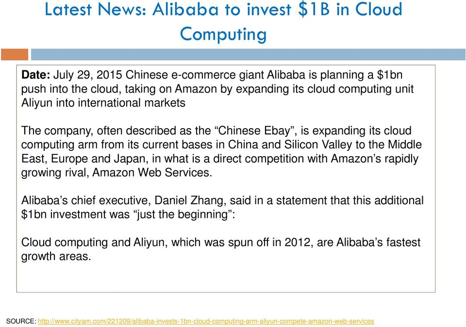 Europe and Japan, in what is a direct competition with Amazon s rapidly growing rival, Amazon Web Services.