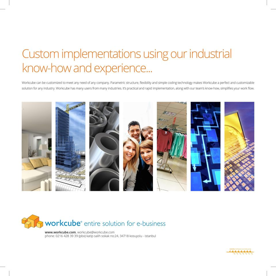 Workcube has many users from many industries.