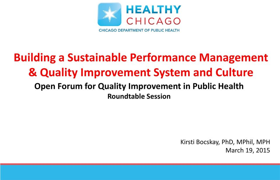 for Quality Improvement in Public Health