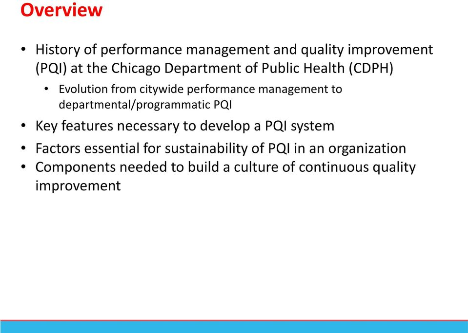 departmental/programmatic PQI Key features necessary to develop a PQI system Factors essential