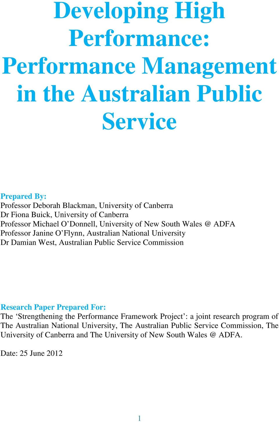 Damian West, Australian Public Service Commission Research Paper Prepared For: The Strengthening the Performance Framework Project : a joint research program of