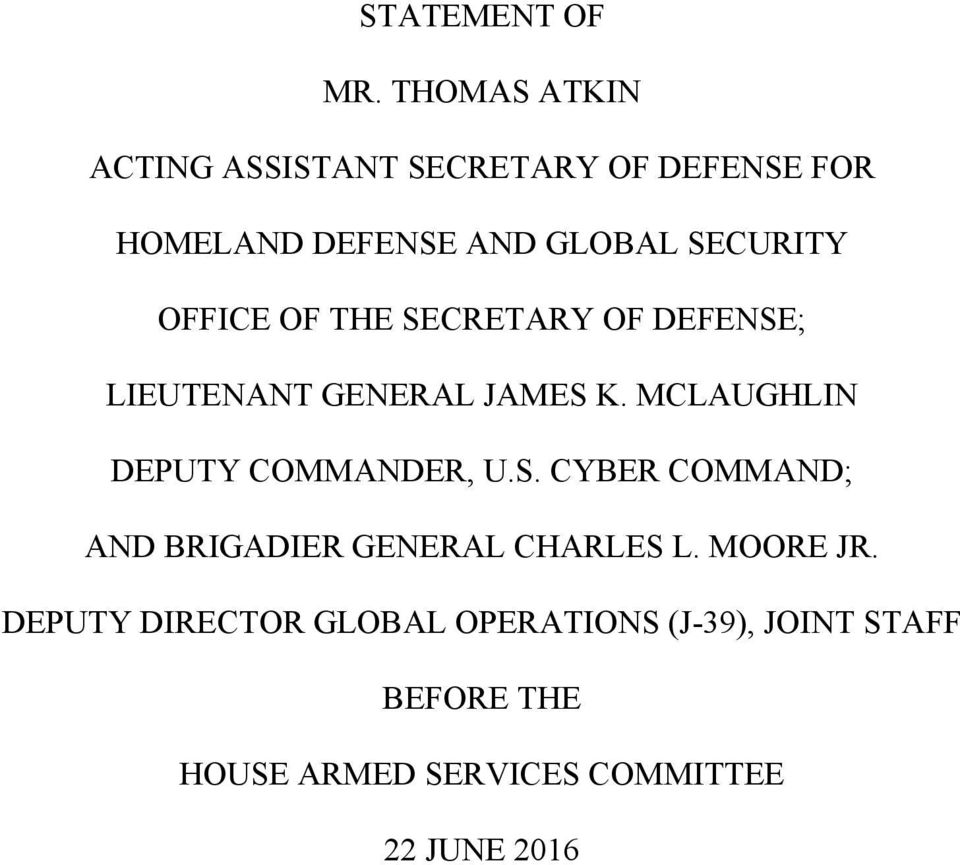 OFFICE OF THE SECRETARY OF DEFENSE; LIEUTENANT GENERAL JAMES K.