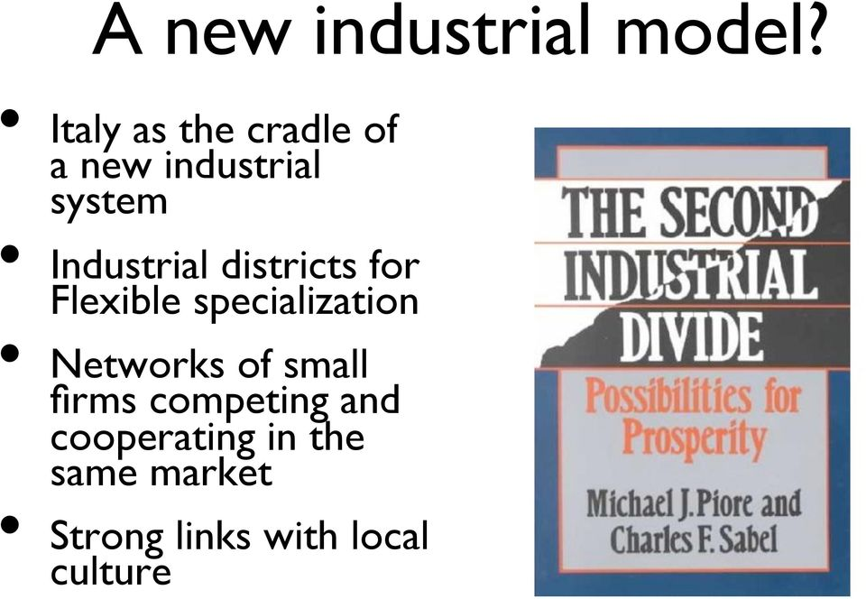 Industrial districts for Flexible specialization