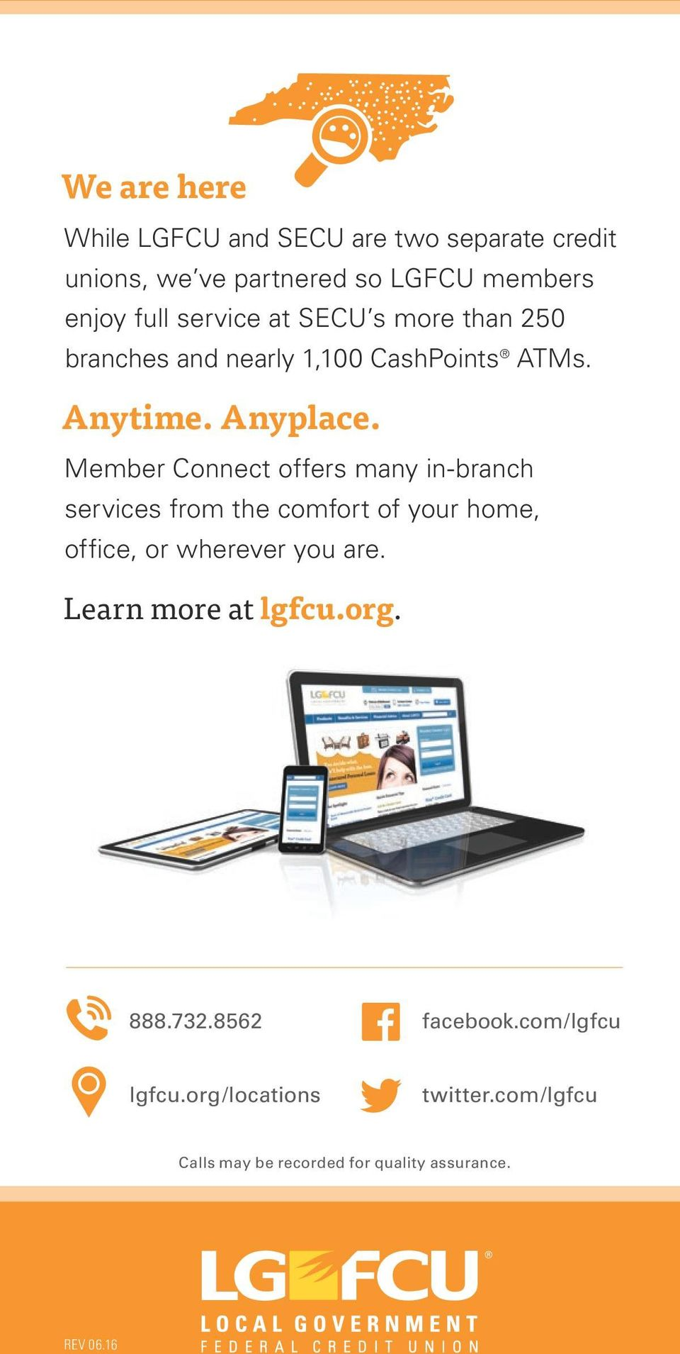 Member Connect offers many in-branch services from the comfort of your home, office, or wherever you are.