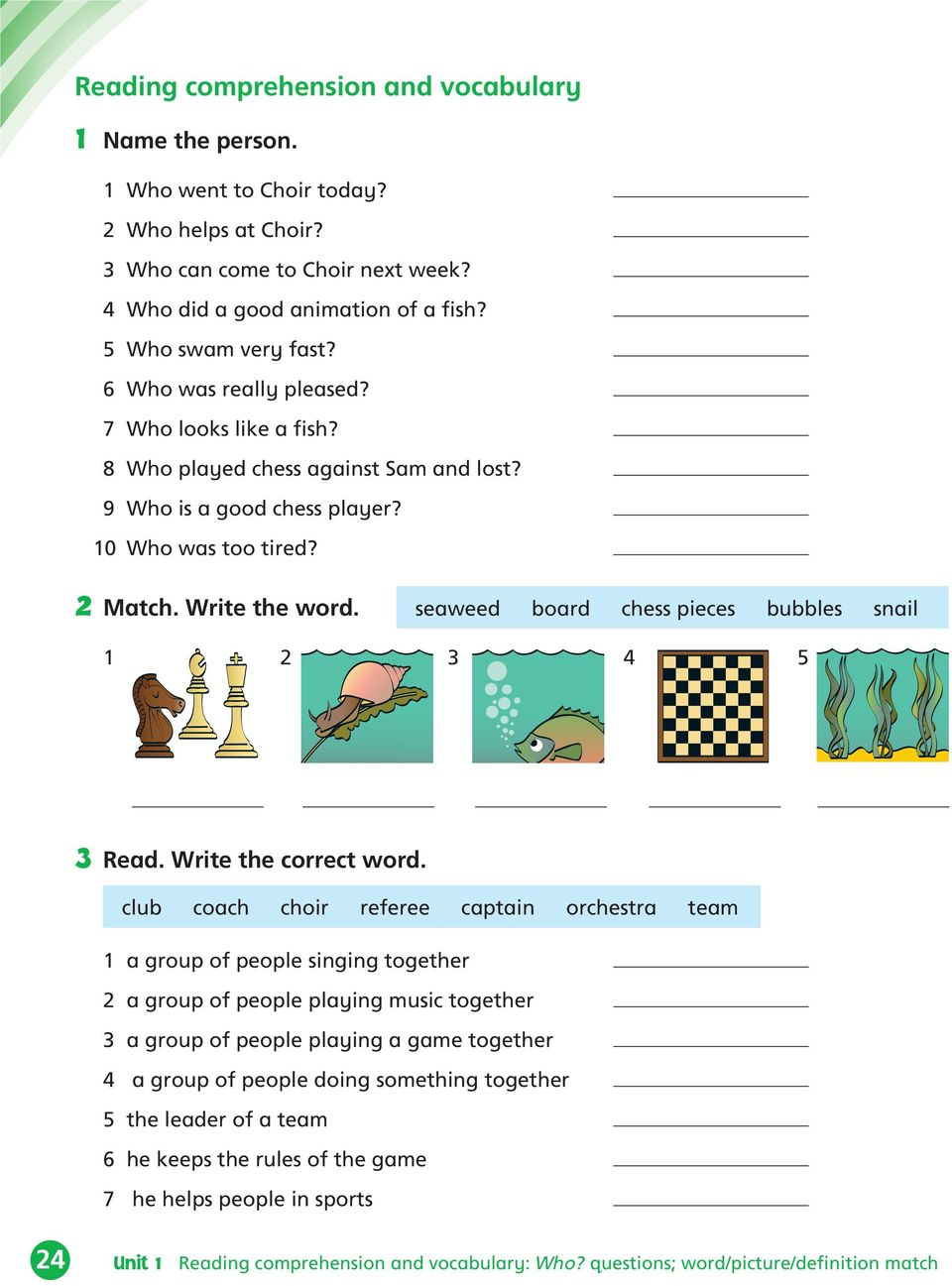 seaweed board chess pieces bubbles snail 4 5 Read. Write the correct word.